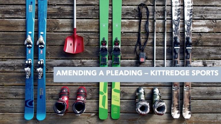 AMENDING-A-PLEADING-–-KITTREDGE-SPORTS-3-768x432