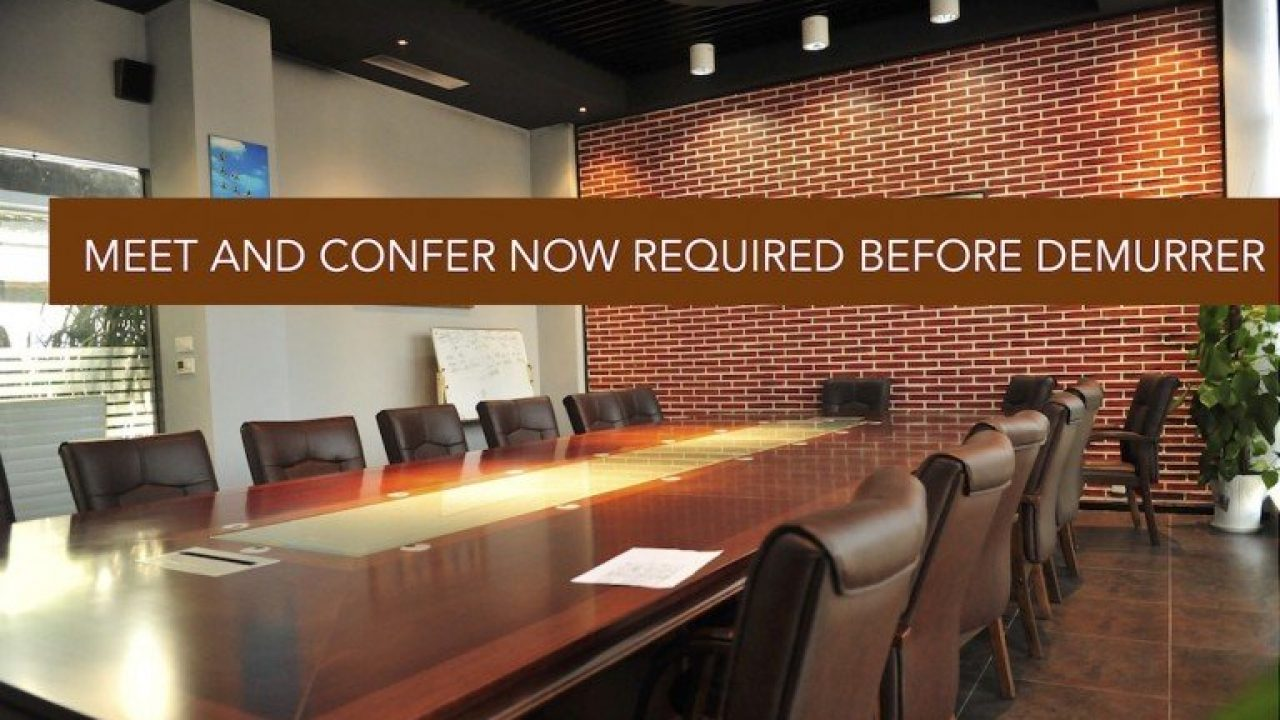 Meet and Confer Now Required Before Demurrer - Schorr Law, A