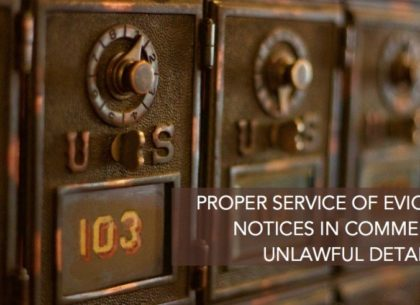 Proper-Service-of-Eviction-Notices-in-Commercial-Unlawful-Detainer