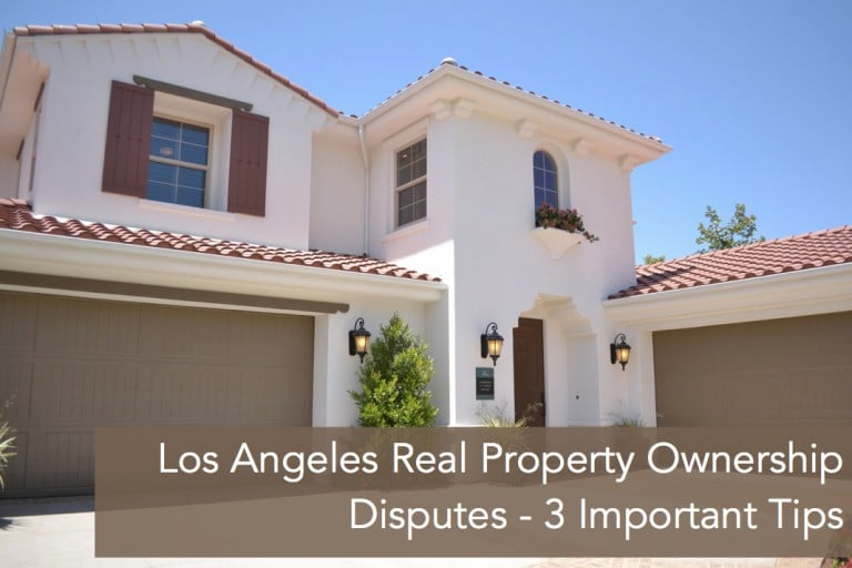 Real-Property-Ownership-Disputes-3-Tips