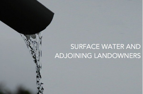 SURFACE-WATER-AND-ADJOINING-LANDOWNERS-600x396