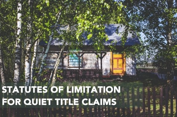 Statues-of-Limitation-for-Quiet-Title-Claims