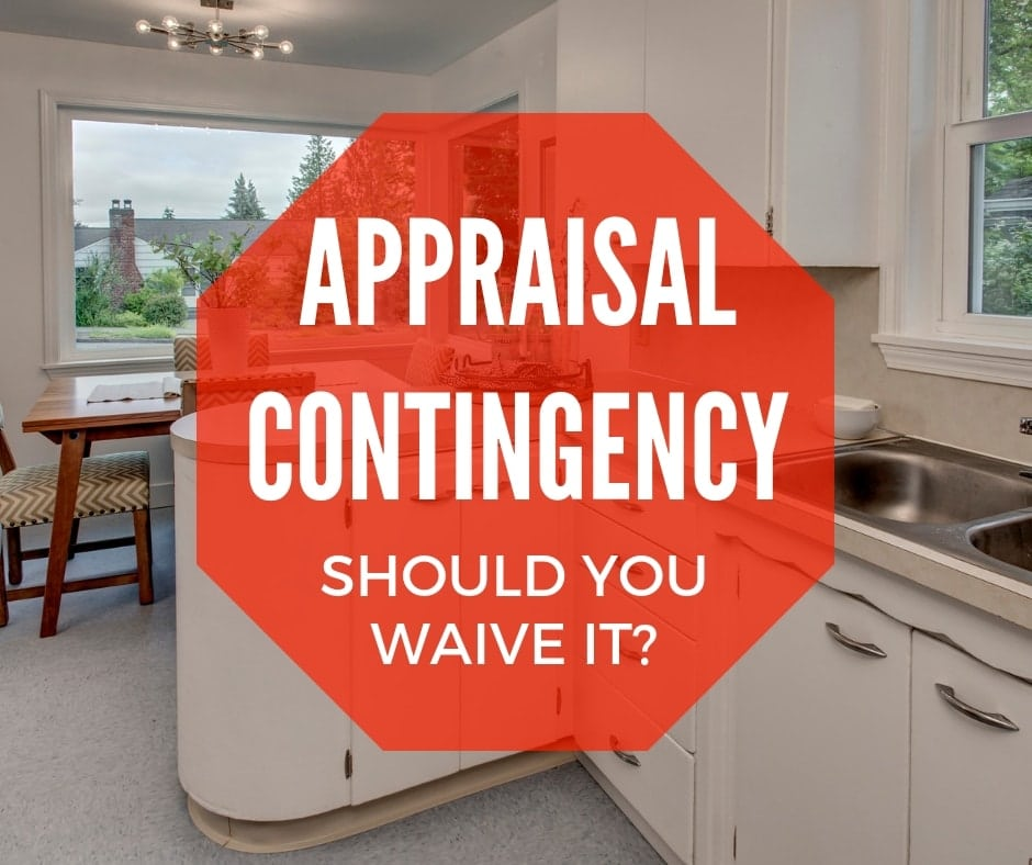 What Is Appraisal Contingency