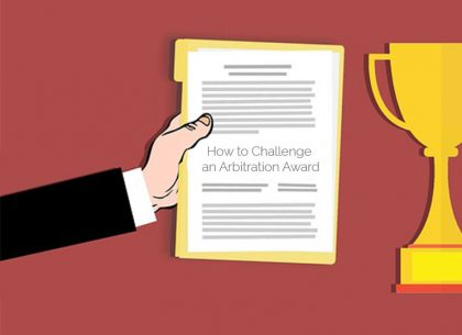 How to Challenge an Arbitration Award